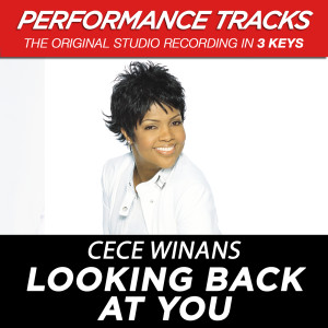 Looking Back At You 2001 CeCe Winans
