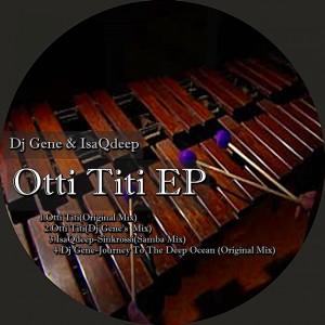 Album Otti Titi EP from IsaqDeep