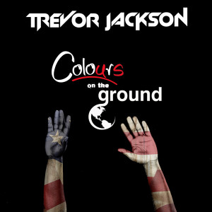 Album Colours on the Ground from Trevor Jackson