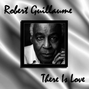 Album There Is Love from Robert Guillaume