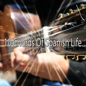 10 Chords of Spanish Life