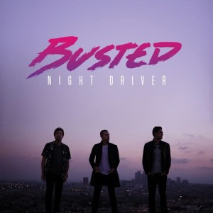 Busted的專輯Night Driver (Explicit)