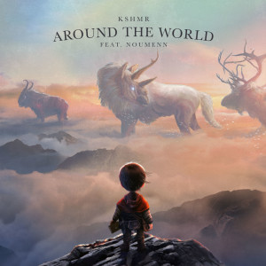 KSHMR的專輯Around The World (feat. NOUMENN)