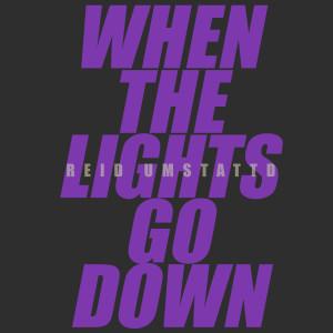 Album When The Lights Go Down from Reid Umstattd