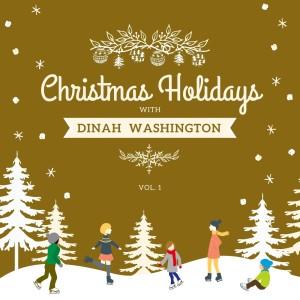 Album Christmas Holidays with Dinah Washington, Vol. 1 from Dinah Washington