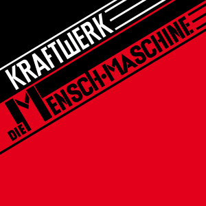 Album Die Mensch-Maschine (2009 Remaster) [German Version] from Kraftwerk