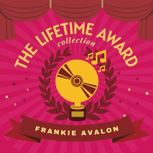 Album The Lifetime Award Collection from Frankie Avalon