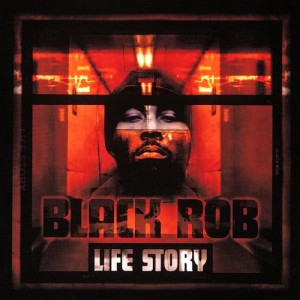 Album Life Story from Black Rob