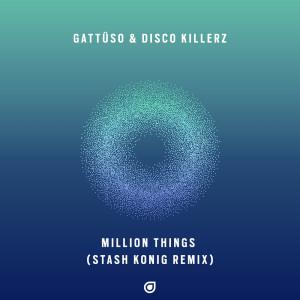Million Things (Stash Konig Remix)