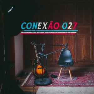 Album Conexão 027 from Vários Artistas