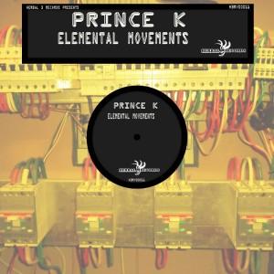 Album Elemental Movement from Prince K