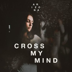 อัลบั้ม Cross My Mind