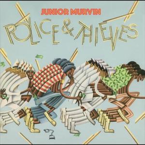 Police & Thieves 2003 Junior Murvin