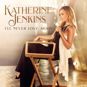 Album I'll Never Love Again from Katherine Jenkins