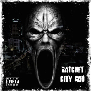 Album Ratchet City God (Explicit) from Bullet Blanco