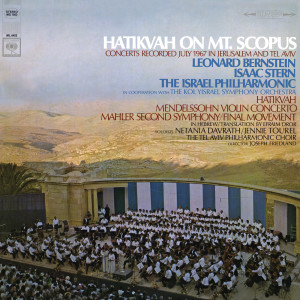 Leonard Bernstein的專輯Hatikvah on Mt. Scopus