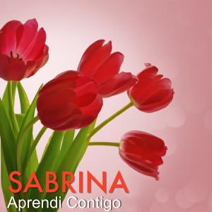 Sabrina的專輯Aprendi Contigo