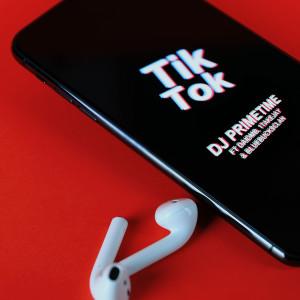 Album Tik Tok (Explicit) from DJ Primetime