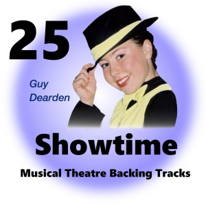 Guy Dearden的專輯Showtime 25 - Musical Theatre Backing Tracks