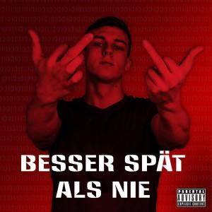 Album Besser spät als nie (Explicit) from TRU