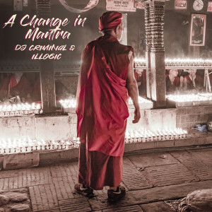 Album A Change in Mantra from Illogic
