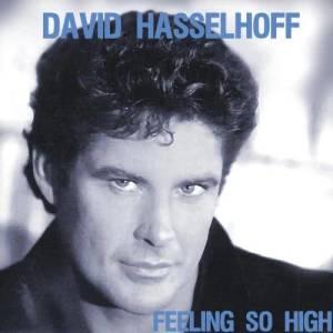 Album Feeling So High from David Hasselhoff