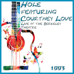 Courtney Love的專輯Live at the Berkeley Theatre 1994