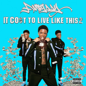 Album It Cost To Live Like This Pt. 2 from Ambjaay