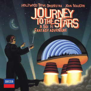 Album Journey To The Stars - A Sci Fi Fantasy Adventure from John Mauceri