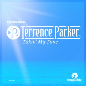 Album Takin My Time from Terrence Parker
