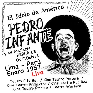 Album Pedro Infante en Lima, Perú (Enero de 1957) (Live) from Mariachi Perla de Occidente