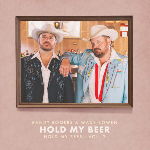 Album Hold My Beer from Wade Bowen