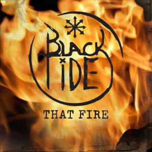 That Fire 2011 Black Tide
