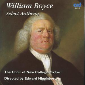 Album BOYCE, W.: Choral Music (Select Anthems) (Oxford New College Choir, Cooper, Higginbottom) from Gary Cooper