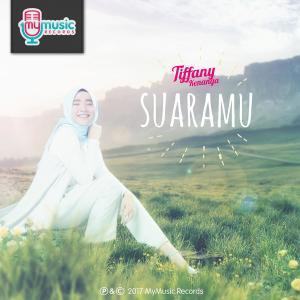 Suaramu - Single dari Tiffany Kenanga