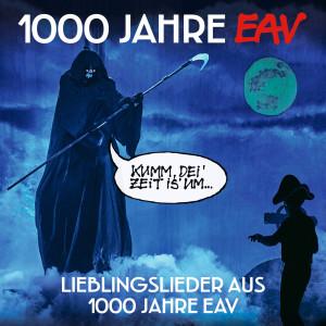Album 1000 Jahre EAV (Lieblingslieder aus 1000 Jahre EAV) from EAV