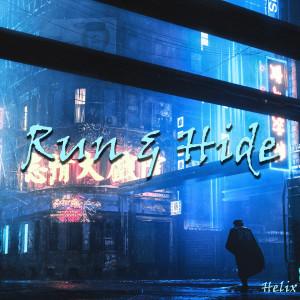 Album Run & Hide from Helix