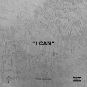 I Can (Explicit)