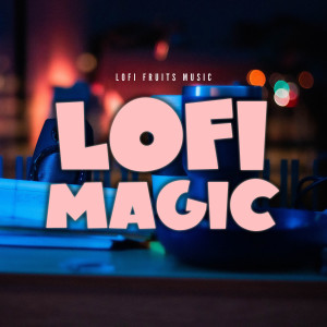 Album Lofi Magic from Lofi Sleep Chill & Study