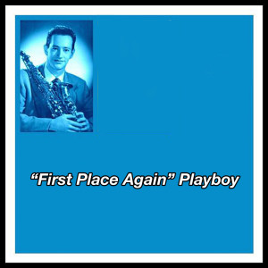 """Album """"First Place Again"""" Playboy from Paul desmond"""
