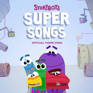 Album StoryBots Super Songs from StoryBots