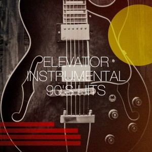 Album Elevator Instrumental 90's Hits from 90s Maniacs