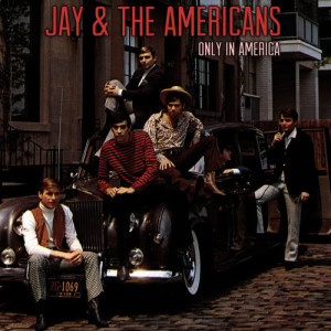 Jay & The Americans的專輯Only in America