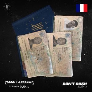 Album Don't Rush from Young T & Bugsey