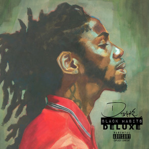 Album Black Habits (Deluxe) from D Smoke