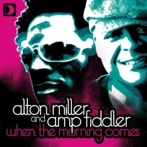 Album When The Morning Comes from Alton Miller