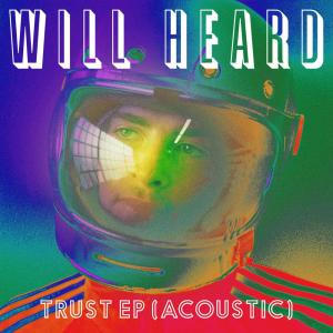 Album Trust EP (Acoustic) from Will Heard