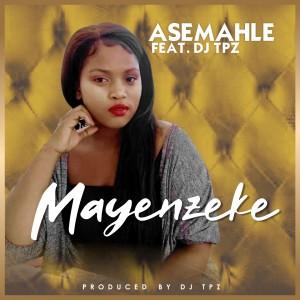 Album Mayenzeke from DJ TPZ
