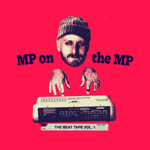 Album MP On The MP: The Beat Tape Vol. 1 from Marco Polo