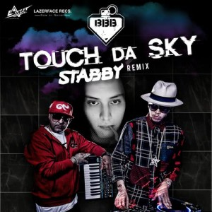 Album Touch Da Sky (feat. Da Endorphine) Stabby Remix from BangBangBang